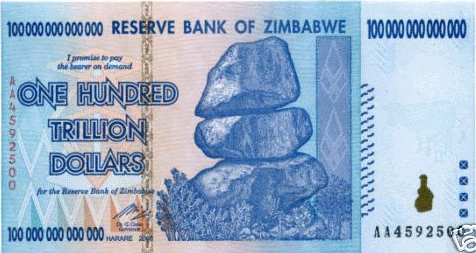 Zimbabwean 100 Trillion Dollar note.